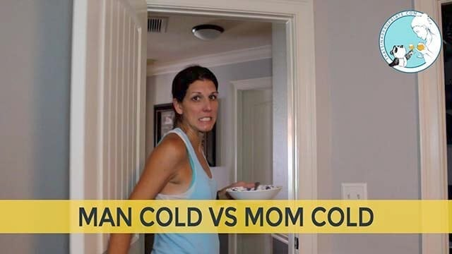 The Man Cold Vs The Mom Cold