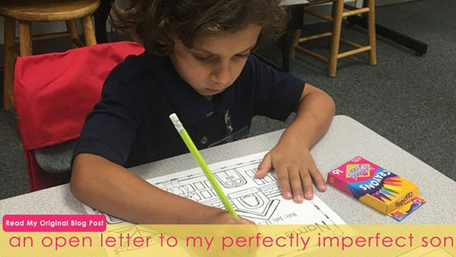 A Letter to My Perfectly Imperfect Son