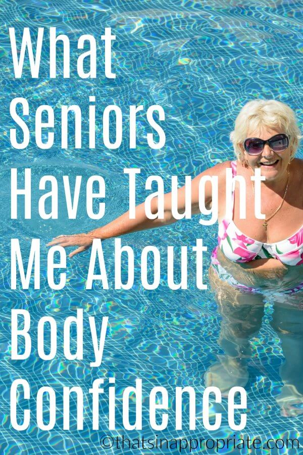 Body confidence can be a real struggle for women. This inspirational blog post shows how one woman was inspired by the way her elderly seniors showed their own body confidence at the pool. #momlife #bodyimage #bodyconfidence #motherhood #parenting #humor
