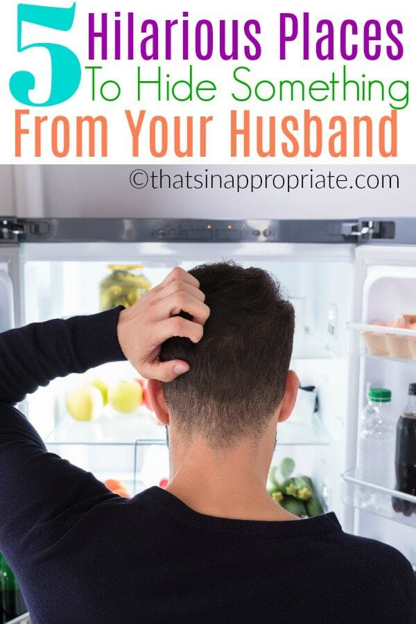 This funny post about marriage and hiding something from your spouse will remind you why married life takes so much patience. This hilarious guide to hiding things from your husband will have you laughing for sure. #parenting #momlife #Husband #husbandsandwives #marriage #marriedlife
