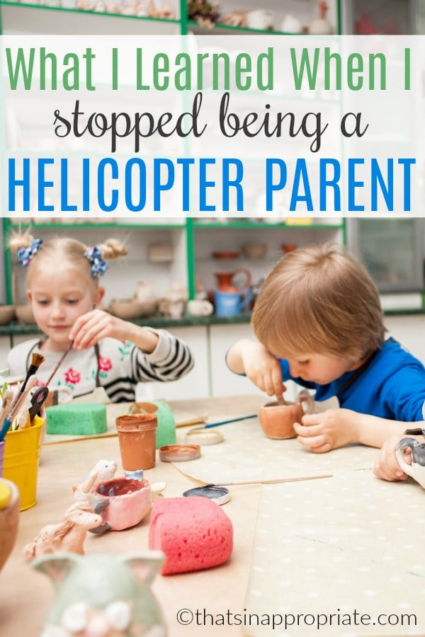 What does the term helicopter parent mean? This honest look at motherhood and the impulse some of us have to fight to not control everything our kids do is honest and real. Learning to let go of being the hovering parent will also help foster independence in your kids. #motherhood #momlife #helicopterparenting #helicopterparent #positiveparenting