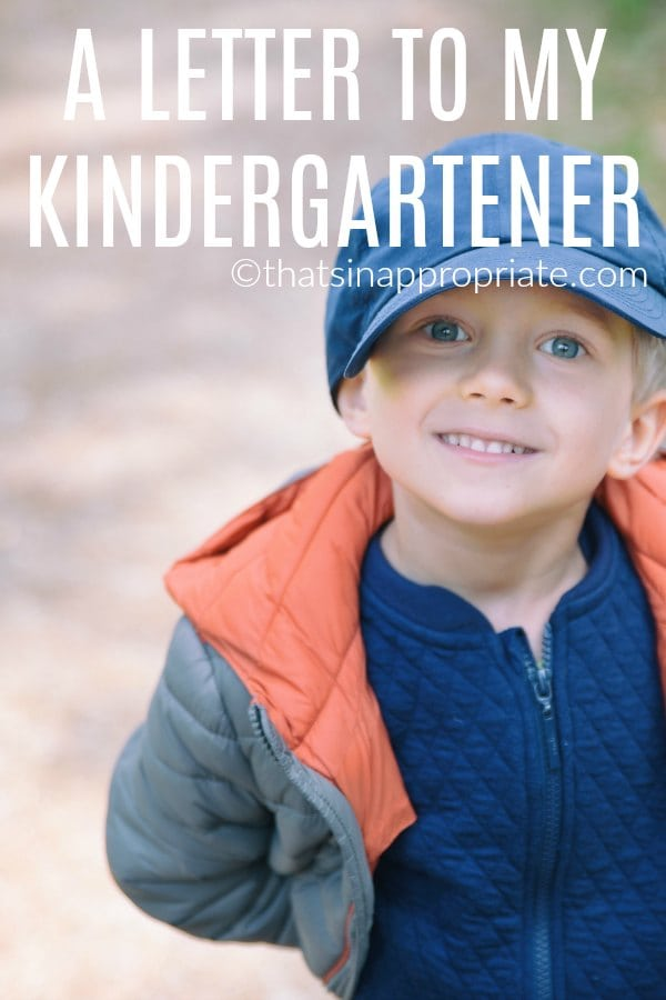 When your kid starts kindergarten, it is an emotional time for moms, and for the kids. This inspiring letter of advice to one mom's kindergartener is great advice for all kids about to start the journey of school. #kindergarten #momlife #parenting #motherhood #parenthood