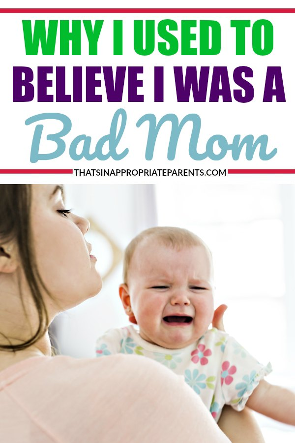 When you're a new mom, it's hard to feel like you're a good mom. We all feel like bad moms from time to time. But, the truth is, we are just learning how to be good mothers. And, that's totally normal. #badmom #momlife #motherhood #motherhood #goodmom #parenting