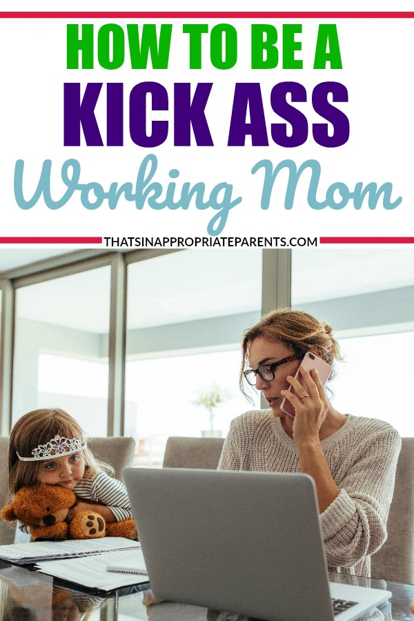 Balancing motherhood and working whether working outside of the home, or working from home, it doesn't matter. All moms work hard, and tips for how to be a kick ass mother and also be a working mom are priceless. #workingmom #motherhood #SAHM #momlife #parenting