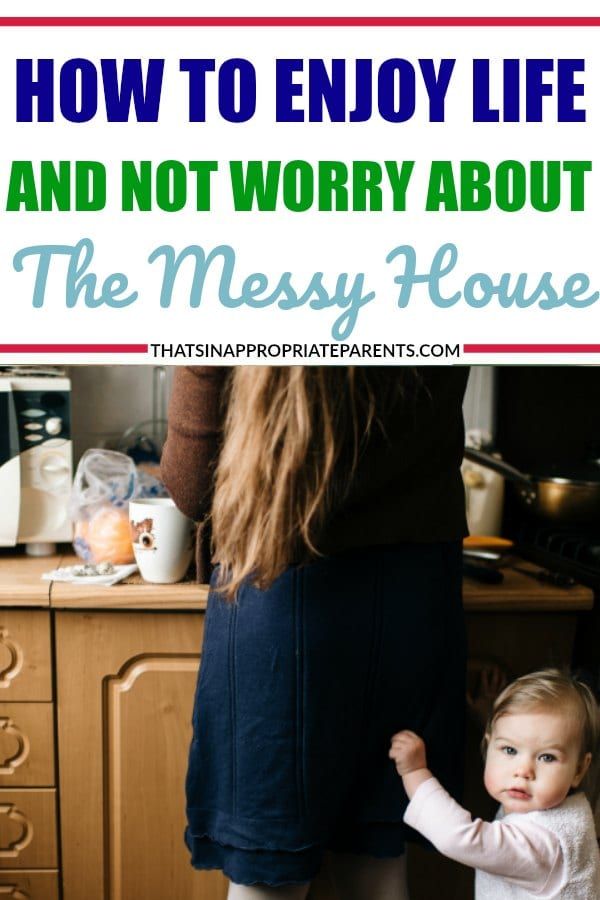 So much of mothering when your kids are little is just being able to find moments to be present. Here's how to enjoy life and not worry about the messy house so much. #cleaning #messyhouse #momlife #parenting #motherhood