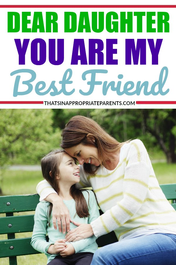 To My Daughter Im Not Ashamed You Are My Best Friend Filter Free