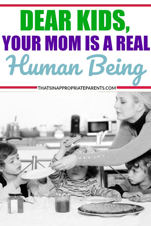 Dear kids, your mom is a real human being. Not a robot. This hilarious look at motherhood and the demands of little ones is so funny. #parenting #momlife #funny #motherhood #motherhooduncensored