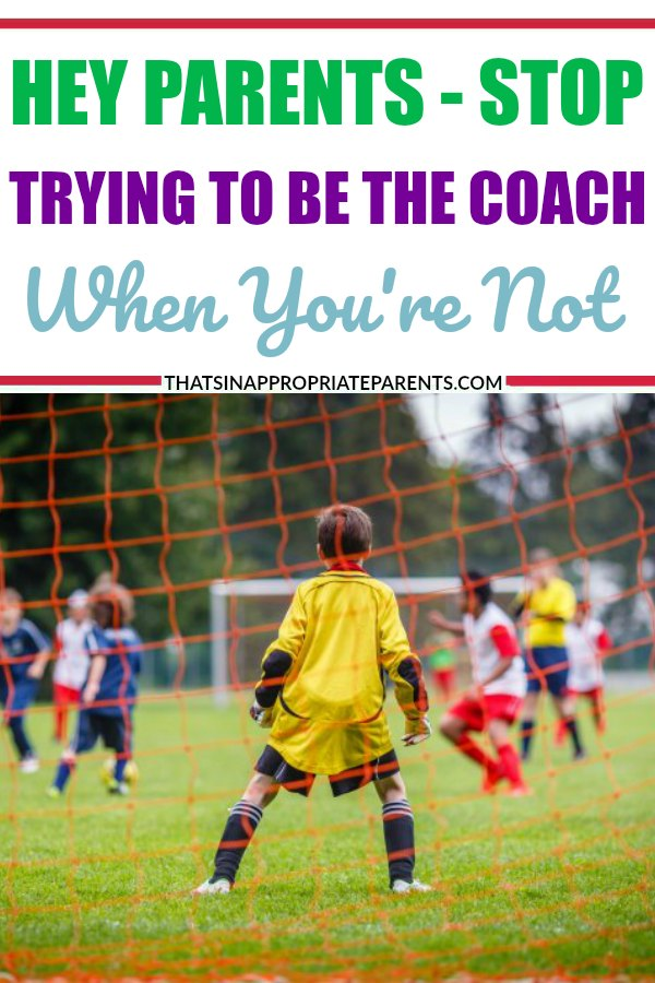 So many parents can't keep their mouths shut at sports games. Here's one mom's take on why parents need to stop with the coaching from the sideline. #momlife #parenting #sports #kids