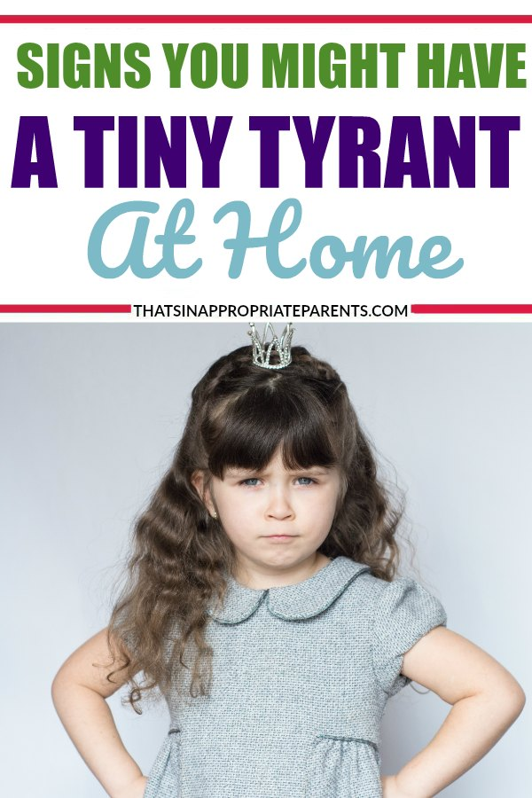 Here are some signs that you might have a tiny tyrant at home. #strongwilledchild #willful #threenager #toddlers #momlife #parenting #spoiledchild