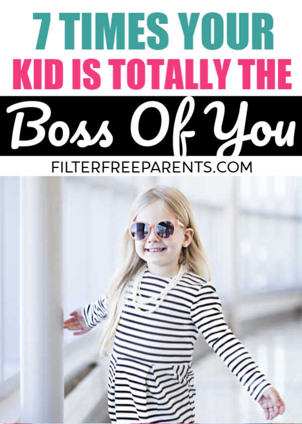 Then we had those kids and realized that not only are we totally not their bosses, we are in large part their bitches.  How did this happen? Sure, we technically make the rules and all that, but in many ways, they are definitely the boss. Don't believe me?  Here are seven ways our kids are totally the boss of us. #momhumor #motherhood #momlife #kidboss #filterfreeparents